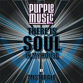 There Is Soul in My House - Misteralf by Various Artists