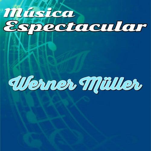 Música Espectacular, Werner Müller by Werner Müller