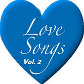 Love Songs Vol. 2 by Various Artists