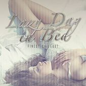 Lazy Day in Bed: Finest Chillout by Various Artists