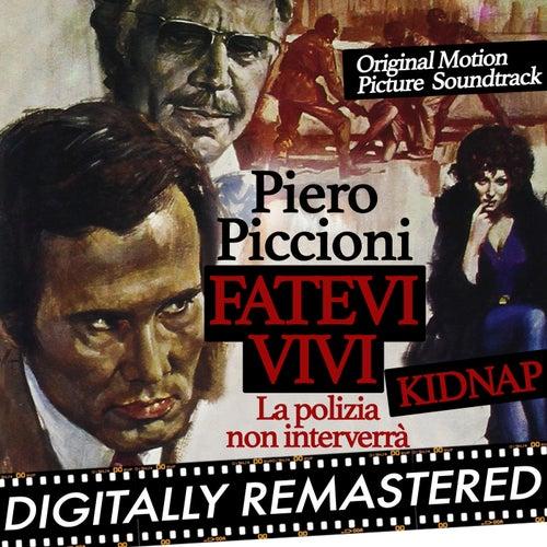 Kidnap - Fatevi vivi la polizia non interverrà (Original Motion Picture Soundtrack) by Piero Piccioni