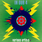 In Dub 4 by Various Artists