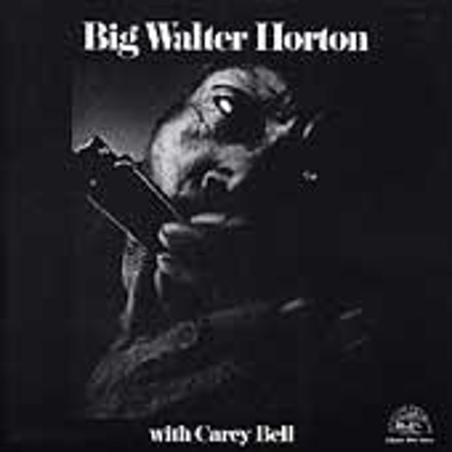 Big Walter Horton with Carey Bell by Big Walter 'Shakey' Horton
