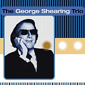 The George Shearing Trio by George Shearing