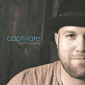 Captivate by Zach Loomis