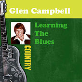 Learning The Blues von Glen Campbell