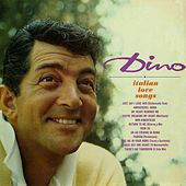 The Italian Love Songs by Dean Martin