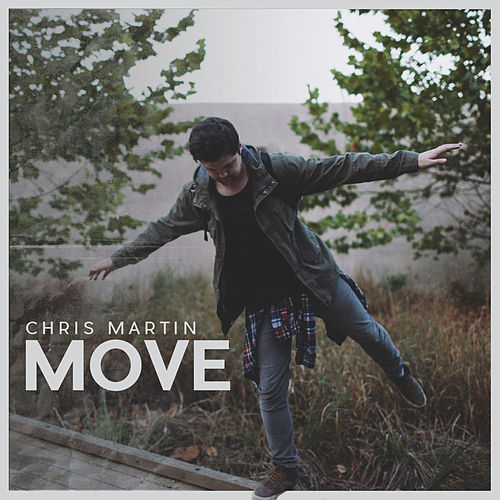 Move - Single by Chris Martin