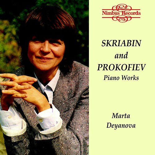 Scriabin & Prokofiev: Piano Works by Marta Deyanova