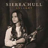 Lullaby by Sierra Hull