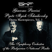 Giacomo Puccini - Pyotr Ilyich Tchaikovsky: Opera Masterpieces, Vol. 1 by Various Artists