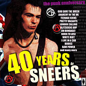 40 Years of Sneers-The Punk Anniversary by Various Artists