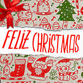 Feliz Christmas by Various Artists