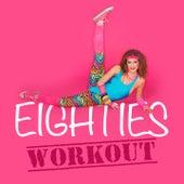 Eighties Workout von Various Artists