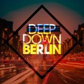 Deep Down Berlin by Various Artists