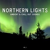 Northern Lights - Ambient & Chill-Out Sounds, Vol. 1 by Various Artists