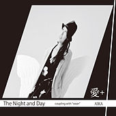 The Night and Day by Aika