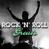 Rock 'N' Roll Greats (Live) by Various Artists