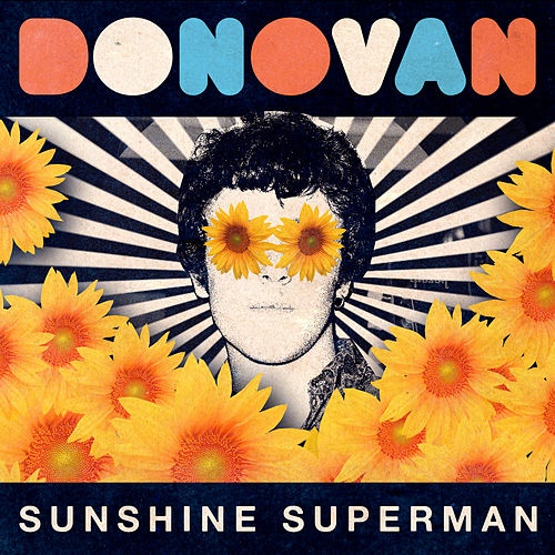 Sunshine Superman (Live) by Donovan