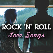 Rock 'N' Roll Love Songs (Live) by Various Artists