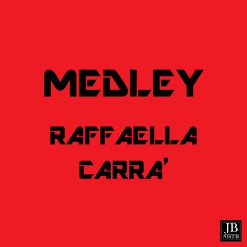 Medley Raffaella Carrà: Fiesta / A far l'amore comincia tu / Rumore / Tanti auguri /  Maracaibo / Felicità ta ta / Ballo ballo / Che dolor by Disco Fever