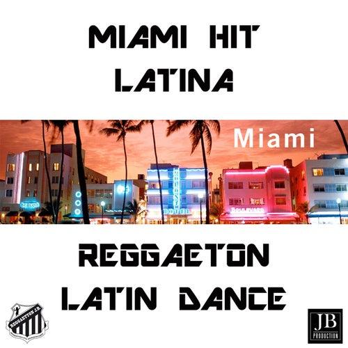 Miami Hit Latina (Reggaeton) 2012 by Extra Latino