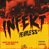 Fearless by Infekt