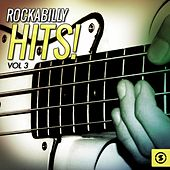 Rockabilly Hits!, Vol. 3 von Various Artists