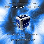 From Past to Present (The Best of Gary D.) by Various Artists