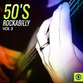 50's Rockabilly, Vol. 3 von Various Artists