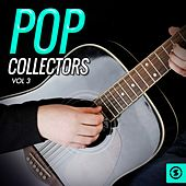 Pop Collectors, Vol. 3 by Various Artists