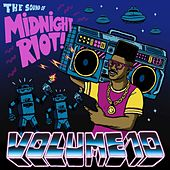 Midnight Riot, Vol. 10 by Various Artists