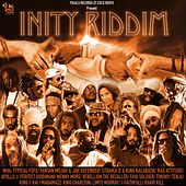 Inity Riddim by Various Artists