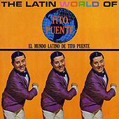 The Latin World of Tito Puente by Various Artists