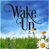 Wake Up by Various Artists