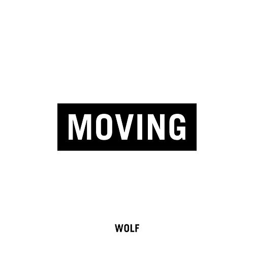 Moving by Wolf