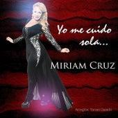 Yo Me Cuido Sola by Miriam Cruz