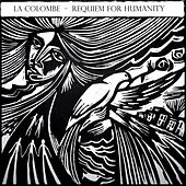 Requiem for Humanity by Colombe