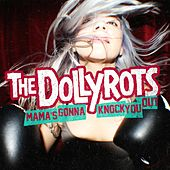 Mama's Gonna Knock You Out by The Dollyrots