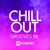 Chill Out Grooves, Vol. 10 - EP by Various Artists