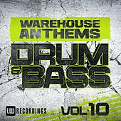 Warehouse Anthems: Drum & Bass, Vol. 10 - EP by Various Artists