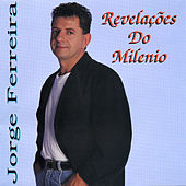 Revelacoes Do Milenio by Jorge Ferreira