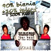 90% Bizniz, 10% Talent The EP by Hoodstarz