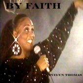 By Faith by Evelyn Thomas