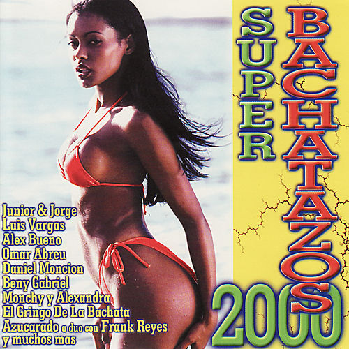 Super Bachatazos 2000 by Various Artists