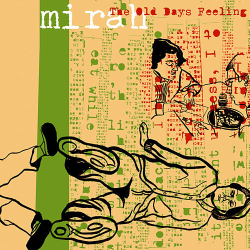 The Old Days Feeling by Mirah