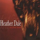 The Gabriel Hounds by Heather Dale