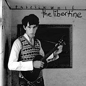 The Libertine by Patrick Wolf