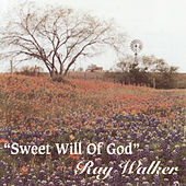Sweet Will Of God by Various Artists