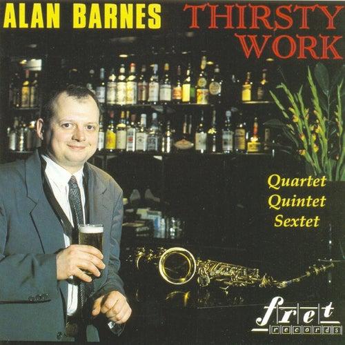 Thirsty Work by Alan Barnes